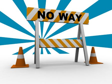 no way! - construction and caution sign with traffic cones - 3d illustration illustration