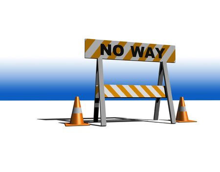 in the reconstruction: no way! - construction and caution sign - 3d illustration