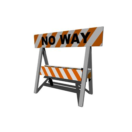 no way! - construction and caution sign - 3d illustration Stock Illustration - 5355821