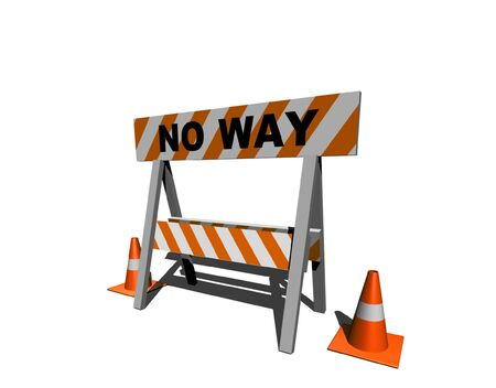 no way: no way! - construction and caution sign - 3d isolated illustration