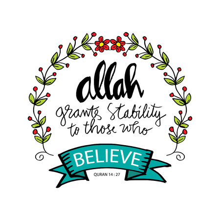 Allah grants stability to those who believe. Islamic quran quotes Stock Illustratie