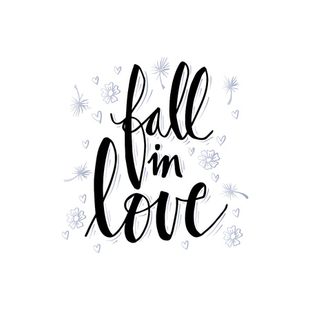 Fall in love hand lettering vector illustration.