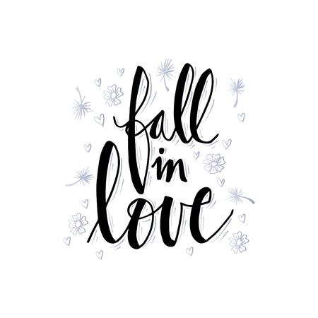 Fall in love hand lettering vector illustration.