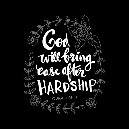 God will bring ease after hardship. Quote quran hand lettering calligraphy.
