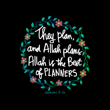They plan and Allah plans. Allah is the best of planners. Quote quran. Hand lettering calligraphy. Stok Fotoğraf - 99612561