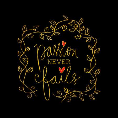 Passion Never Fails lettering. Stock Illustratie