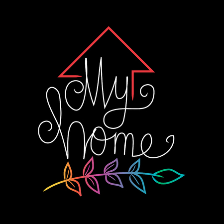 My Home hand lettering typography.