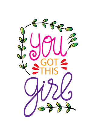 You got this Girl motivational quote. Ilustração
