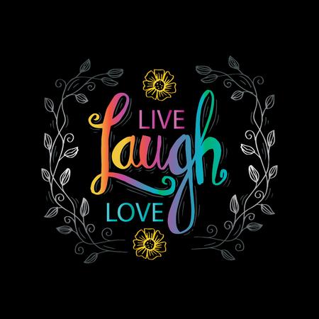 Cartel de tipografía dibujada a mano en vivo, reír, amor. Cita inspiradora. Ilustración de vector