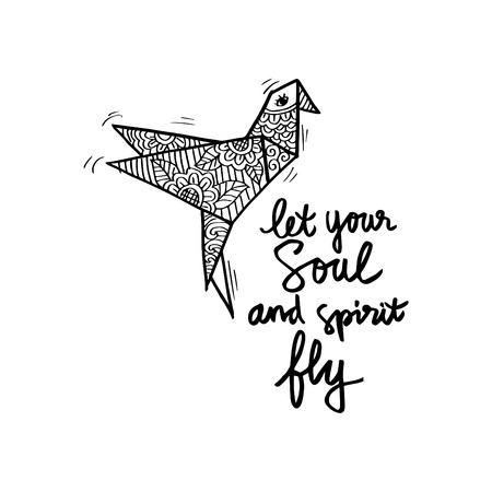 Let your soul and spirit fly. Motivational quote.