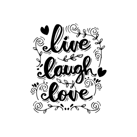 live laugh love lettering. Motivational quote.