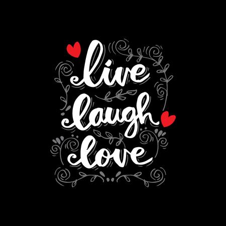 live laugh love lettering. Motivational quote.