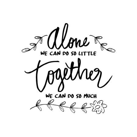 """""""혼자서 할 수있는 일이 거의없고 함께 할 수있는 일이 너무 많아요"""", 헬렌 켈러의 영감을주는 인용문 벡터 (일러스트)"""