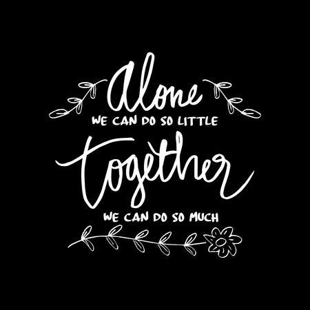 """""""Allein können wir so wenig, zusammen können wir so viel"""", inspirierendes Zitat von Helen Keller"""
