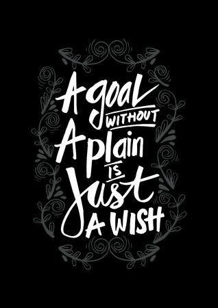 A goal without a plan is just a wish. Motivational quote. Vector Illustratie