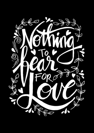 Nothing fear for love Motivational quote