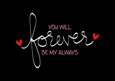 You will forever be my always 向量圖像