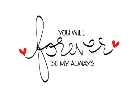 You will forever be my always Stock Illustratie