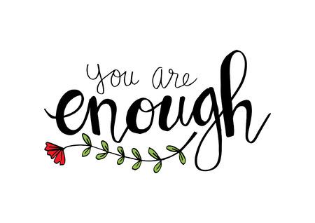 You are enough hand lettering. Ilustração Vetorial