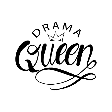 Drama Queen hand drawn typography poster