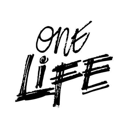 One life hand lettering calligraphy. Black background.
