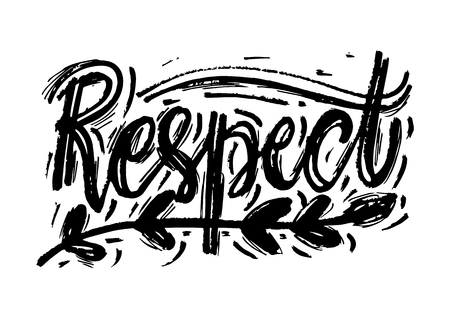 Respect hand drawn lettering. Vector illustration