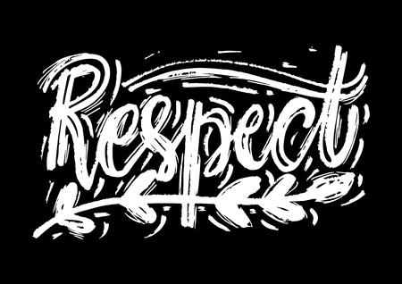 Respect hand lettering. Vector illustration
