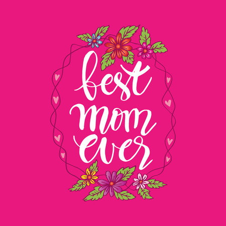 Happy Mothers Day  greeting card. Best Mom Ever hand lettering.  イラスト・ベクター素材