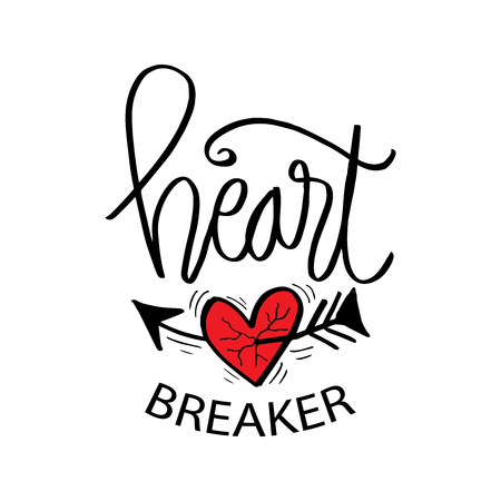 Heart  breaker lettering. Hand drawn typography poster or cards.