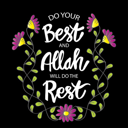 Do your best and Allah will do this rest. Ramadan quotes. 写真素材 - 124365913