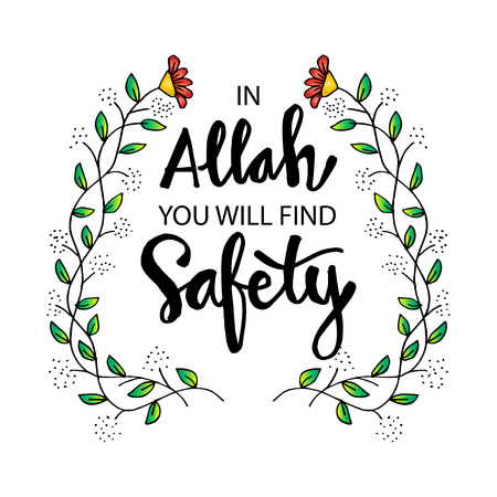 Allah you will find safety. Islamic Inspirational Quotes  イラスト・ベクター素材