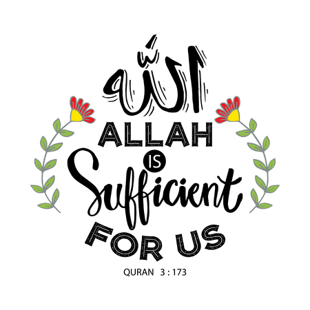 Allah is sufficient for us. Islamic Quran quotes