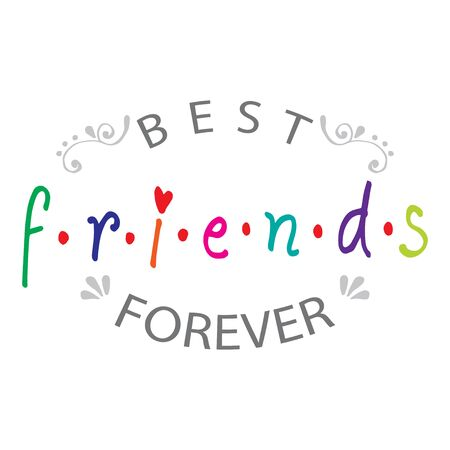 Best friends forever. Friendship quote.