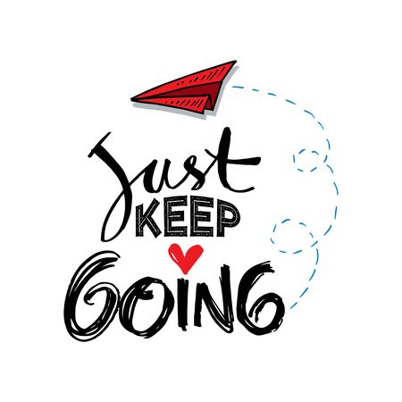 Just keep going lettering. Motivational quote poster. Çizim