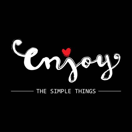 Enjoy  the simple things. Motivational quote poster.