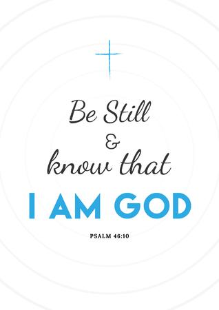 Be still. Bible verse. Illustration