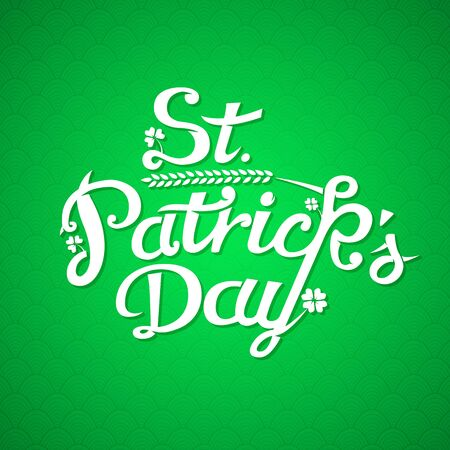 St. Patrick Day Greeting Card. Vintage Lettering. Vector Illustration.