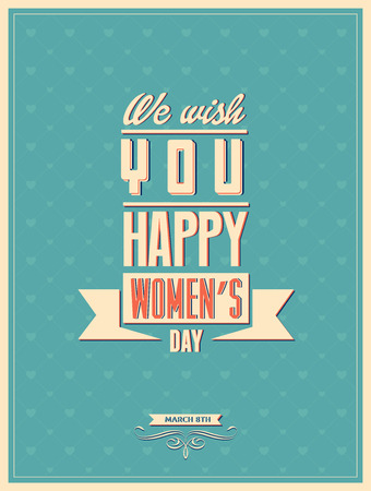 8 march women day with vintage background