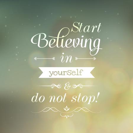 cotizacion: Motivar Cotizaciones empezar a creer en ti mismo y no se detienen Vectores