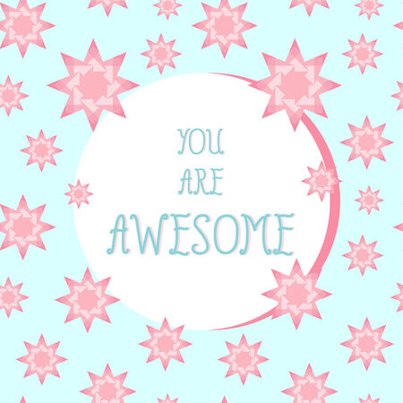 You are awesome  Inspiration quote card design Vector