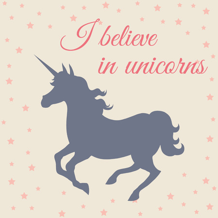 I believe in unicorns. Galloping unicorn silhouette Vector