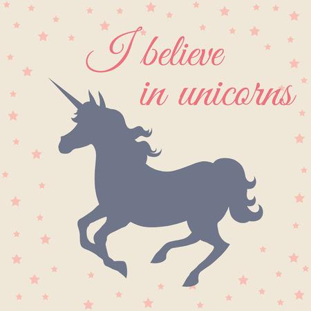 I believe in unicorns. Galloping unicorn silhouette Vector Illustration