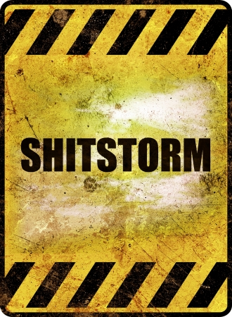 Shitstorm Warning Sign