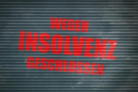 insolvency: Wegen Insolvenz geschlossen