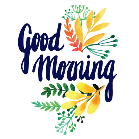 morning: Greeting card with flowers. Watercolor vector. Hand painting. Inscription. Good morning Stock Photo
