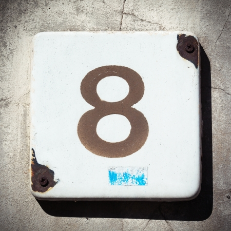 House number eight, grungy photo