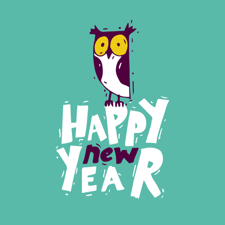 Happy New Year Owl. Xmas Poster, banner, printed matter, greeting card. Lettering, calligraphy. Hand-drawn, lino-cut. Flat design vector illustration. Stock Illustratie