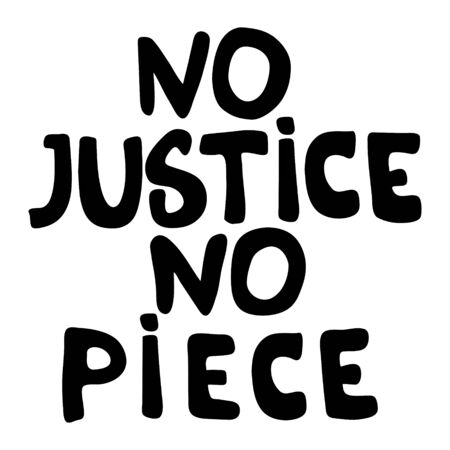 No justice, no peace poster with lettering. 向量圖像