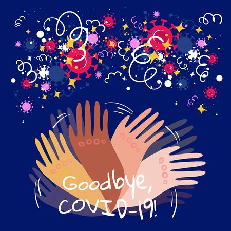 Stock vector illustration of hands with different skin colors waving goodbye to the passing coronavirus pandemic on dark background. Joy and happiness from the end of quarantine and the Covid-19.