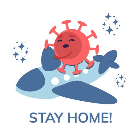 Stay home banner template depicts the danger of contracting the virus Covid-19 when flying between countries. The need for quarantine or self-isolation. Stock vector illustration on white background. Vectores